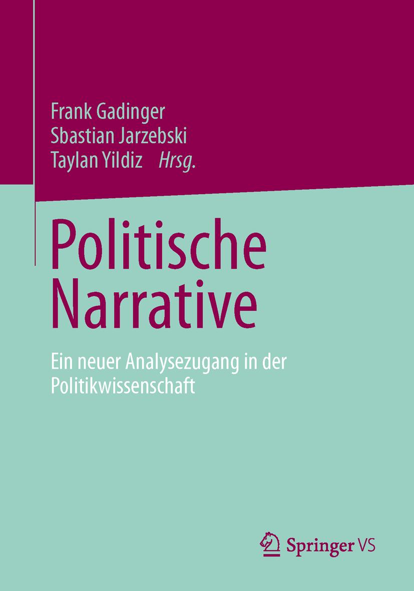Gadinger / Jarzebski / Yildiz (2014): Politische Narrative