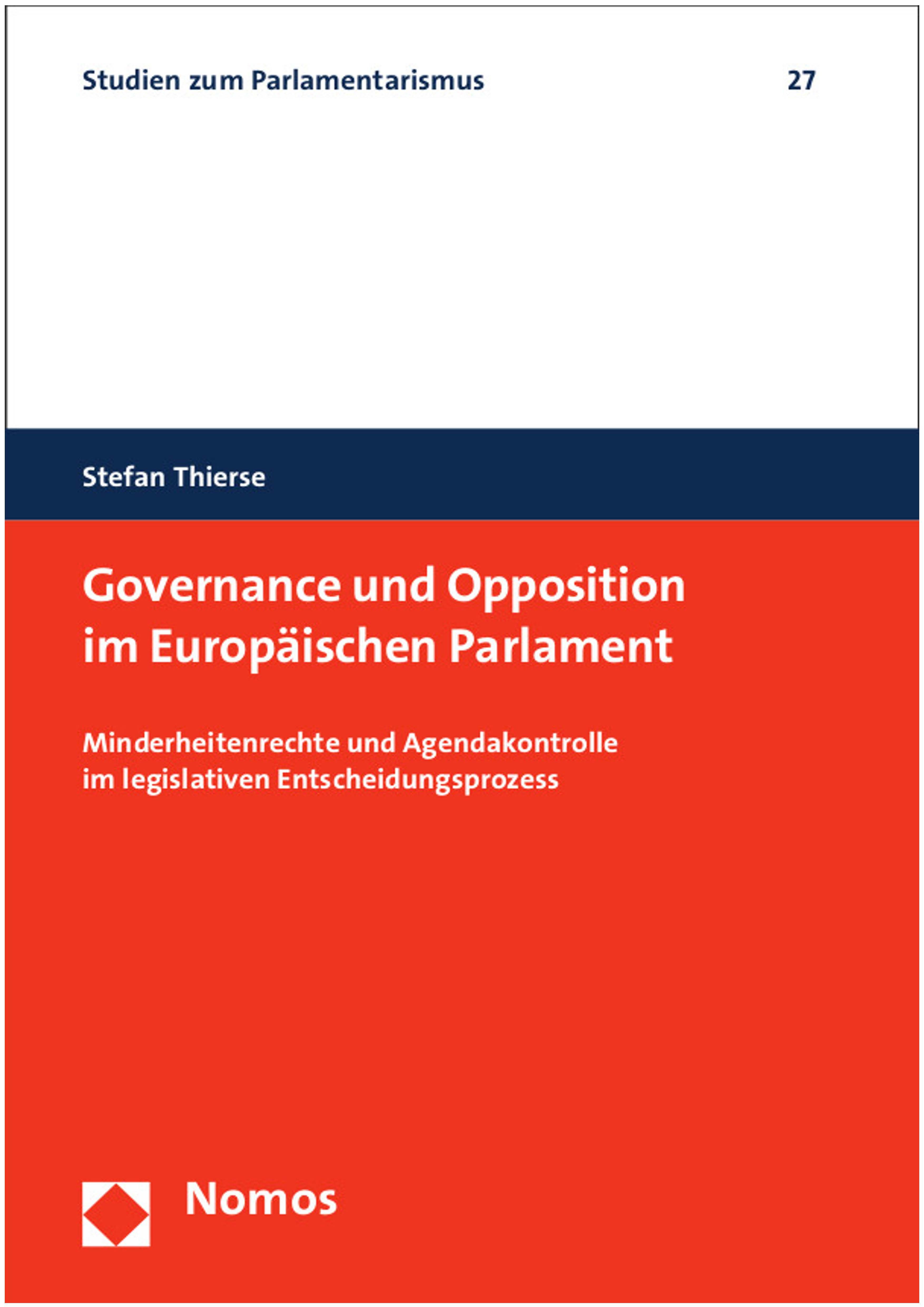 Dr. Stefan Thierse: Governance und Opposition im Europäischen Parlament.