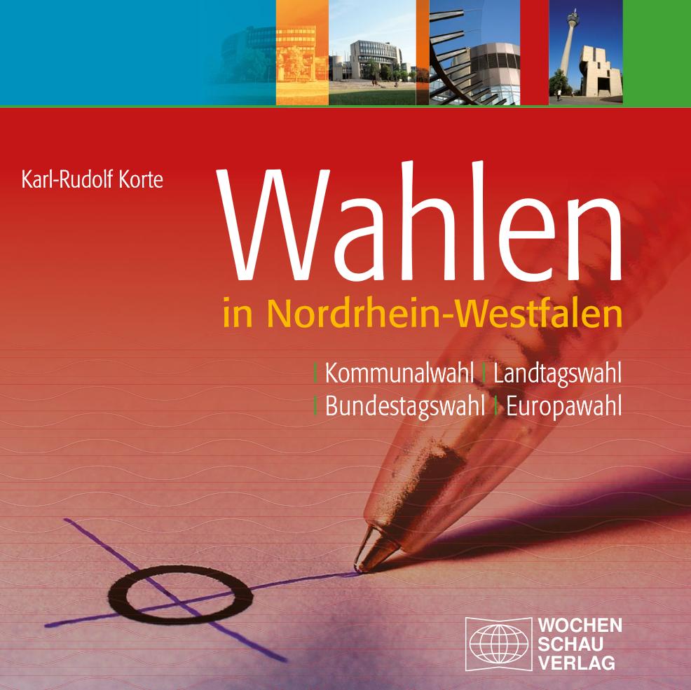 """Die neue Auflage von """"Wahlen in Nordrhein-Westfalen"""" ist erschienen."""