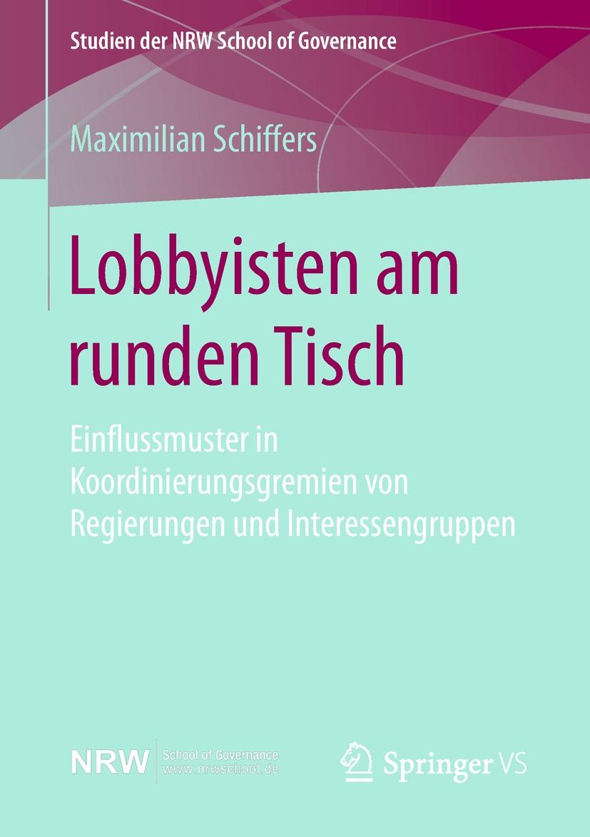 Maximilian Schiffers: Lobbyisten am runden Tisch